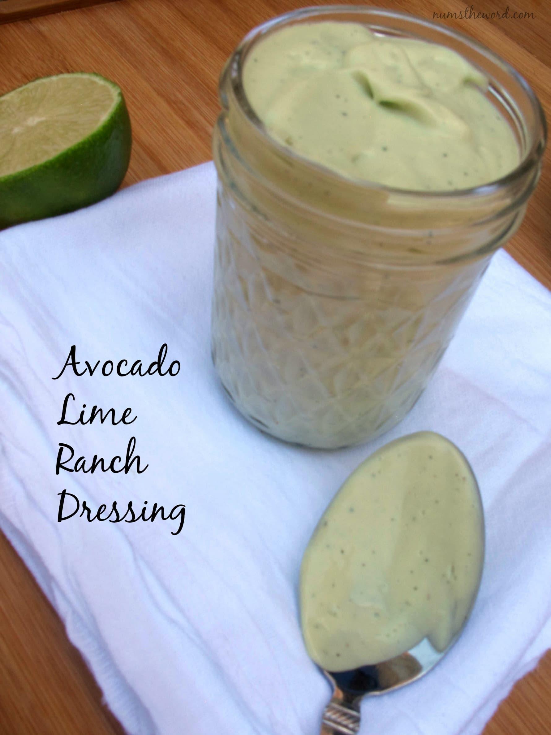 Avocado Lime Ranch Dressing - NumsTheWord