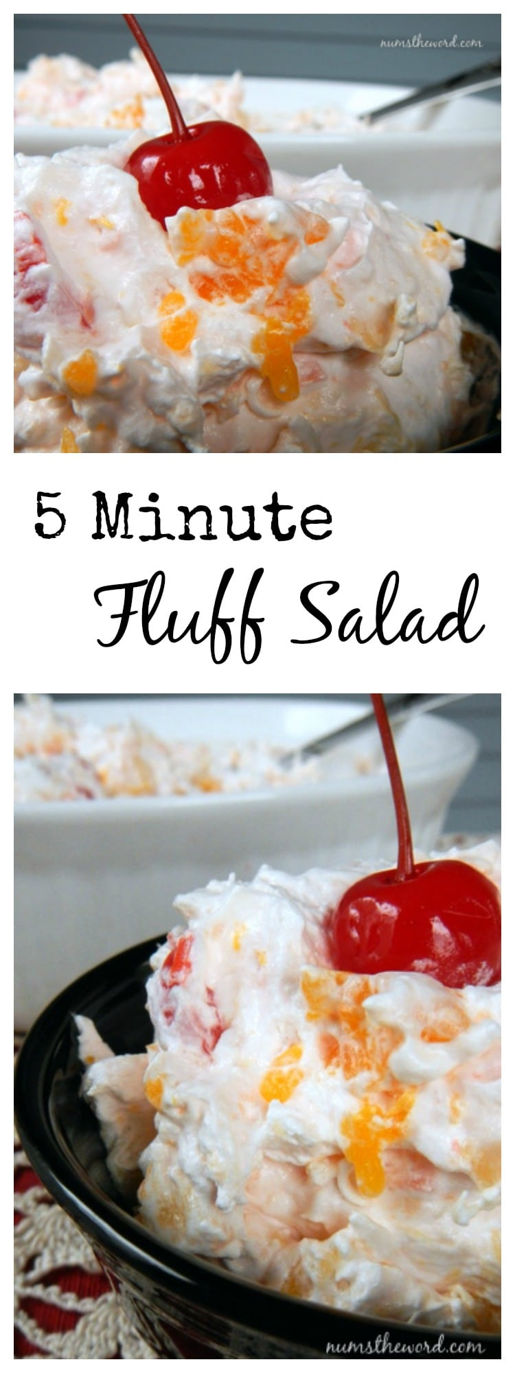 5 Minute Fluff Salad - collage of images for Pinterest long pin