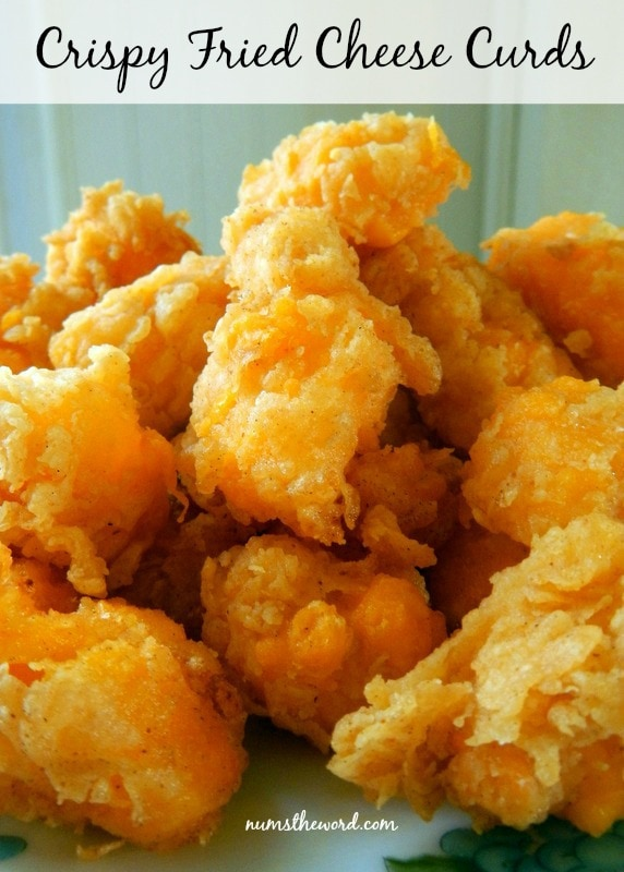 Crispy Fried Cheese Curds - Num's the Word
