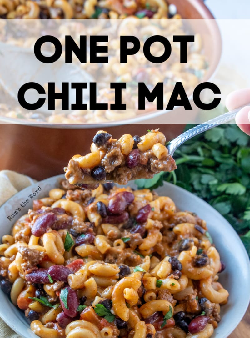 One Pot Chili Mac Num S The Word