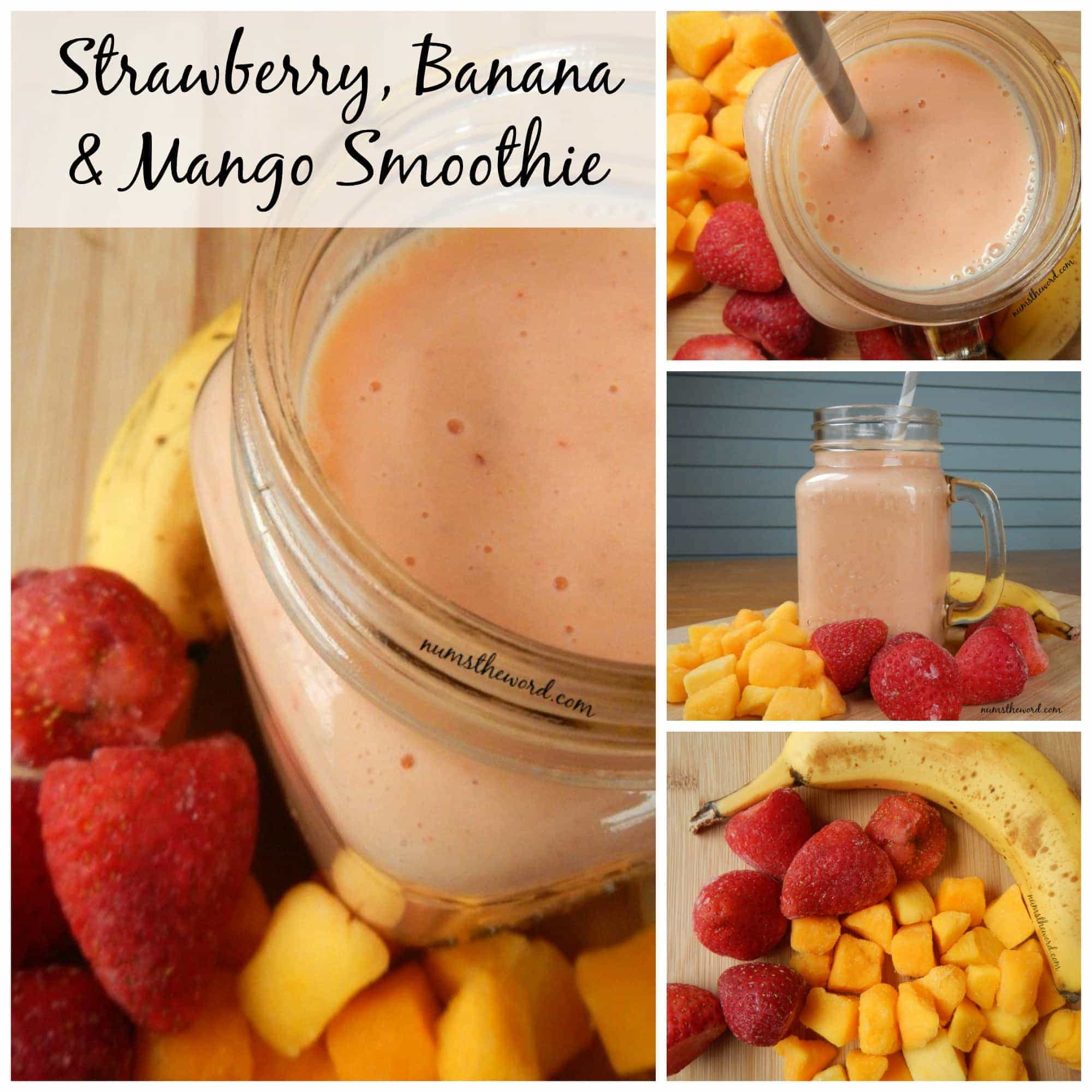 Strawberry, Banana & Mango Smoothie - collage of images for facebook