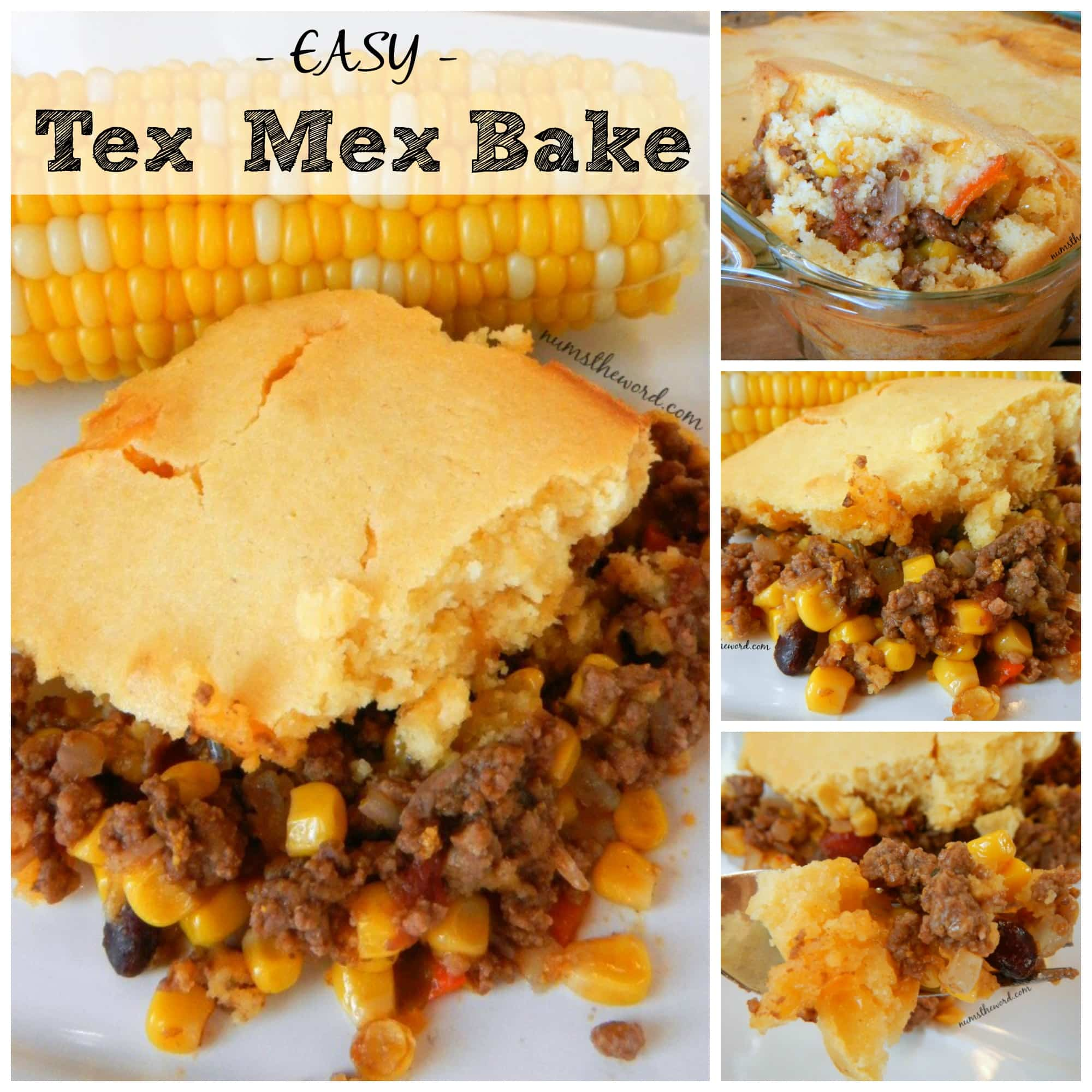 Easy Tex Mex Bake - Collage of images for Facebook