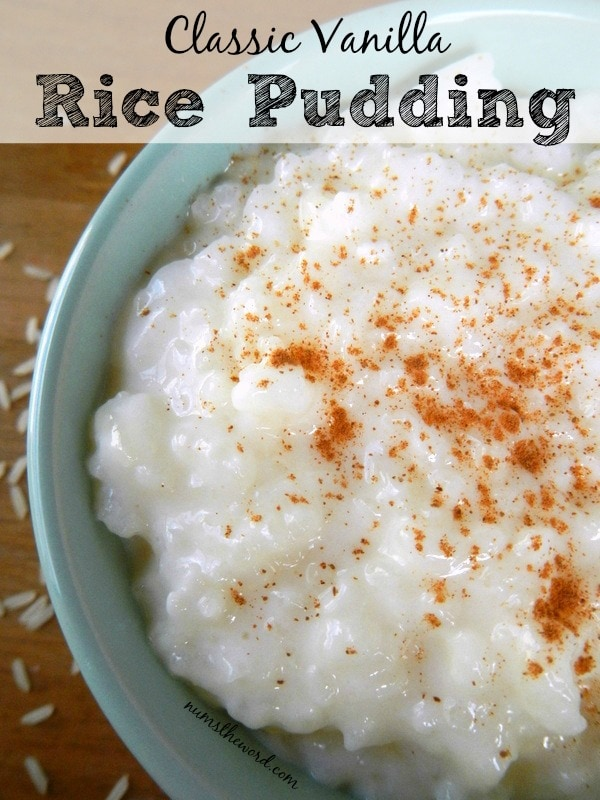 ... adult life looking for a good {and easy} Classic Vanilla Rice Pudding