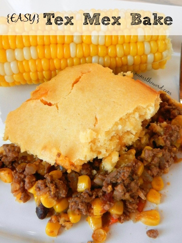Easy Tex Mex Bake - Main image for recipe. Casserole on plate with cob of corn.