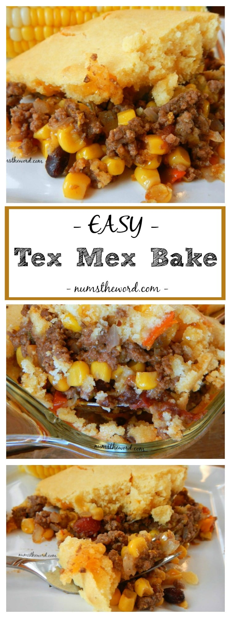 Easy Tex Mex Bake - Collage of images for Pinterest