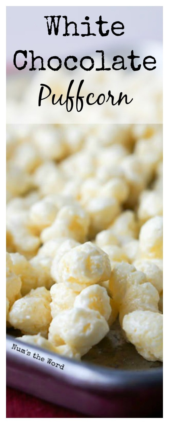 White Chocolate Puffcorn - odd sized single image for Pinterest