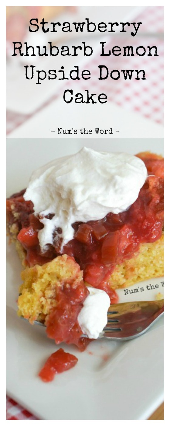 Strawberry Rhubarb Lemon Upside Down Cake