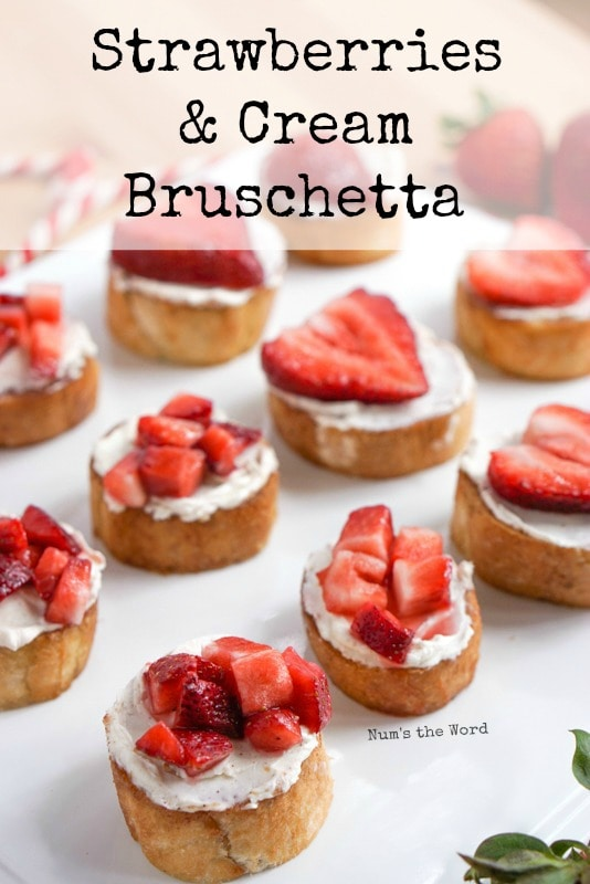Strawberries & Cream Bruschetta - Hero image for website of bruschetta all laid out on tray