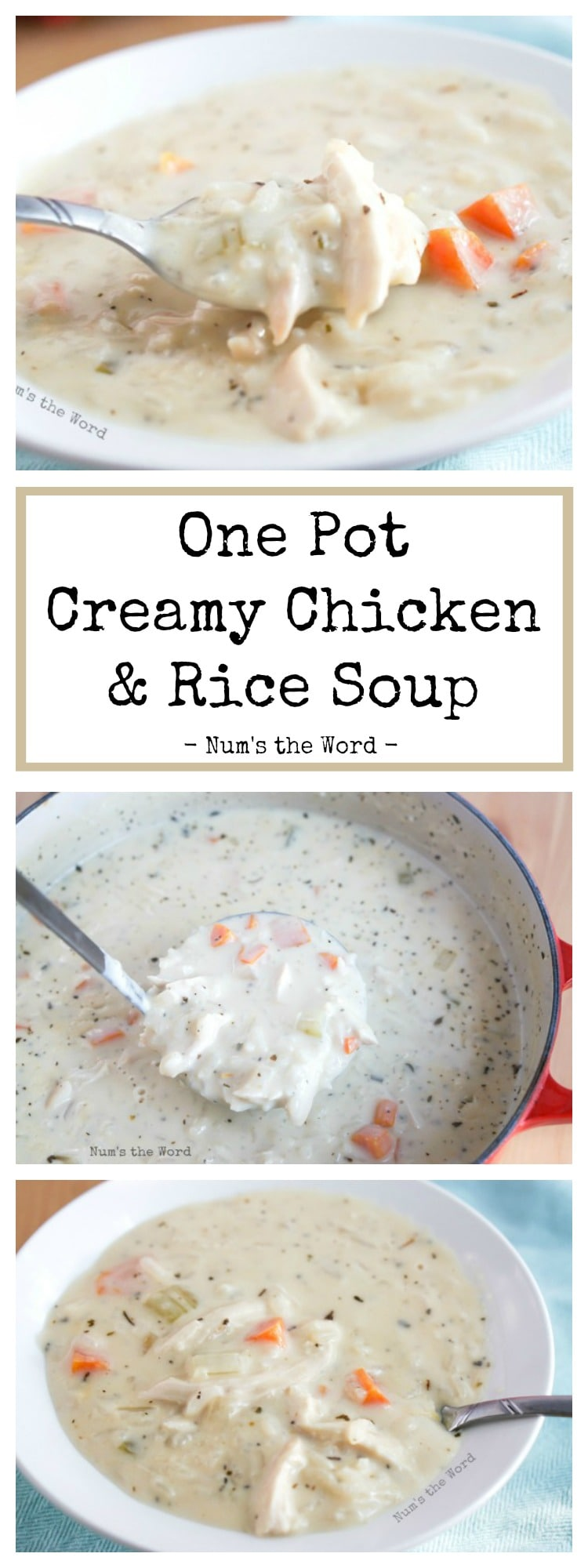 One Pot Creamy Chicken & Rice Soup - Pinterest long style pin collage of images