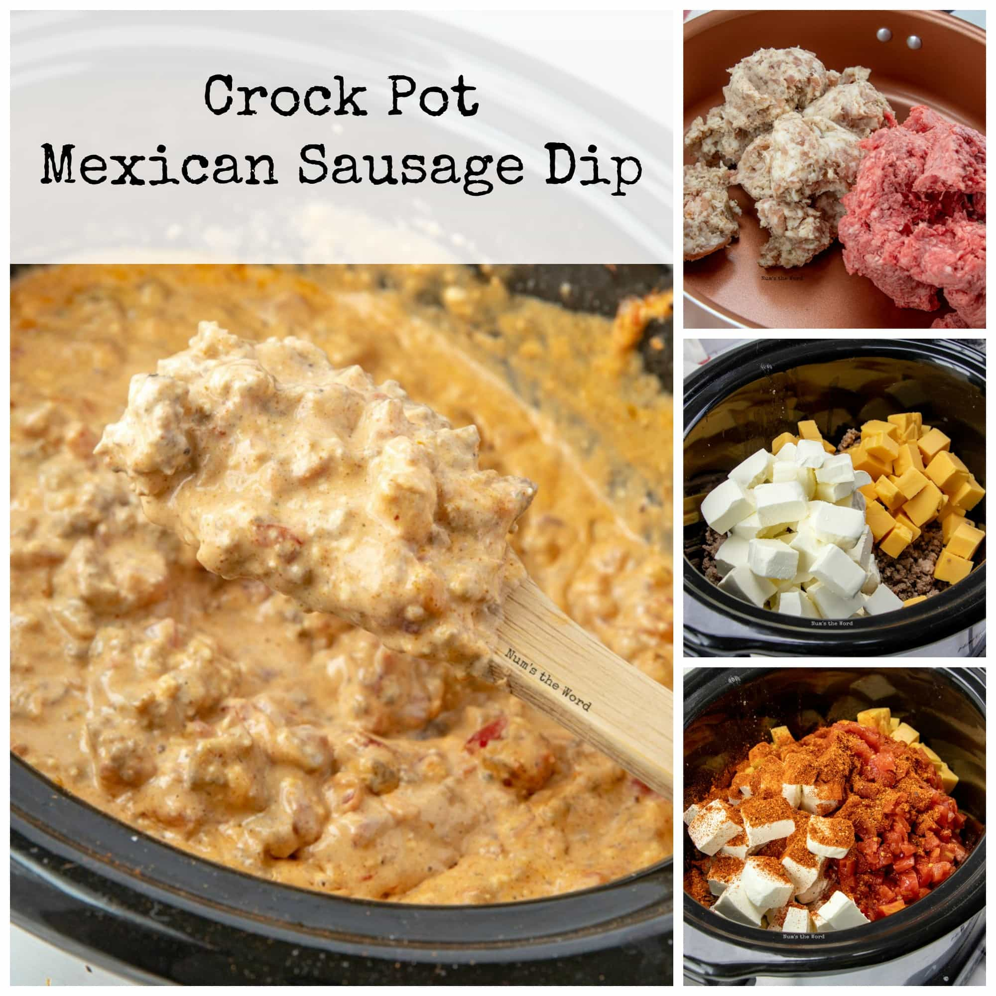 Crock Pot Mexican Sausage Dip Num S The Word