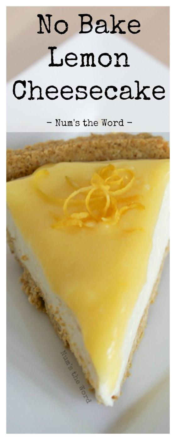 No Bake Lemon Cheesecake - odd sized single image for pinterest
