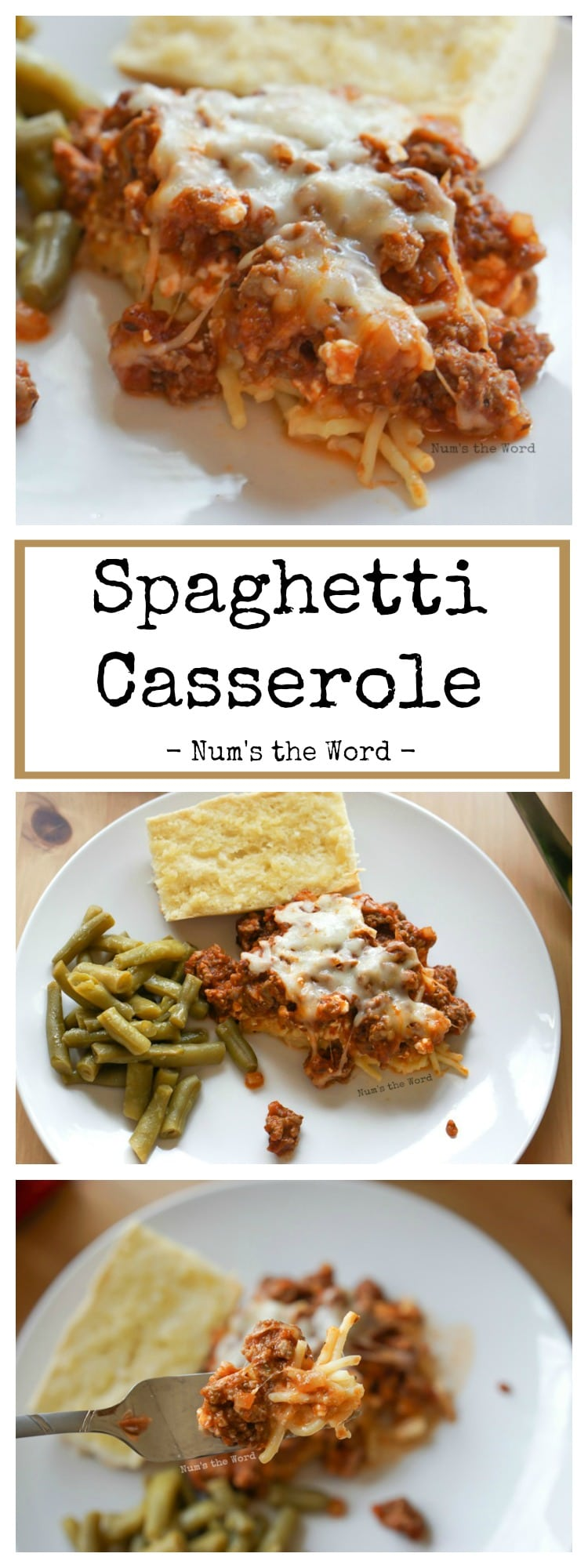 Spaghetti Casserole - collage of images for Pinterest long pin
