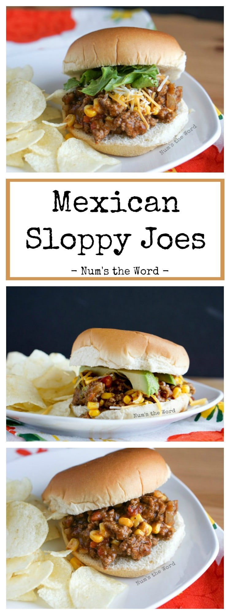 Mexican Sloppy Joes - collage of images for Pinterest long pin