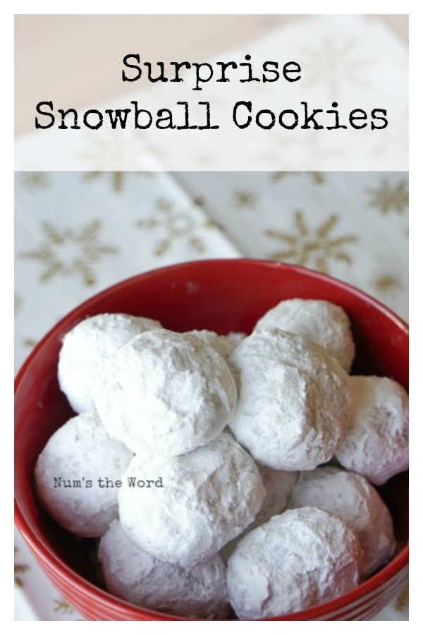 Surprise Snowball Cookies - main image of cookies in a red bowl ready to be eaten!