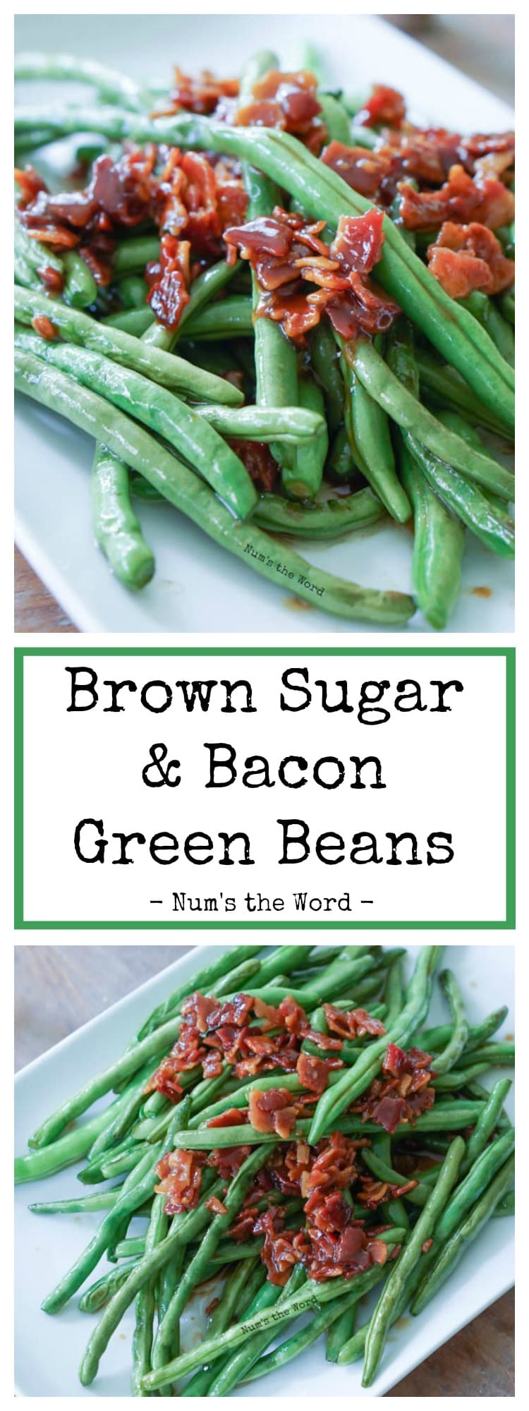 Brown Sugar & Bacon Green Beans