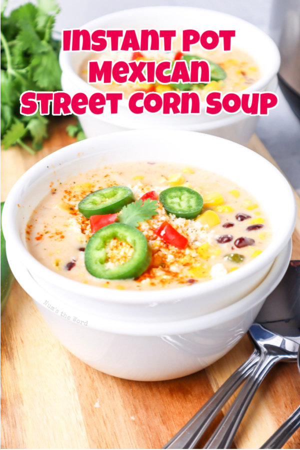 Main image of instant pot mexican street corn coup for recipe.
